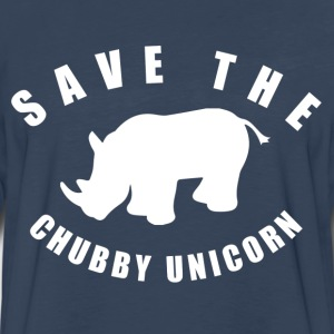 Save The Chubby Unicorn T-Shirts - Men's Premium Long Sleeve T-Shirt