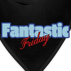 Fantastic Friday - Bandana