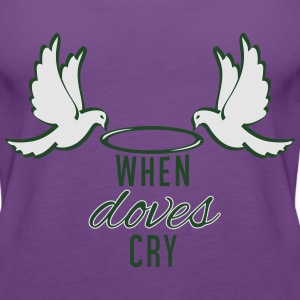 When Doves Cry - Women's Premium Tank Top