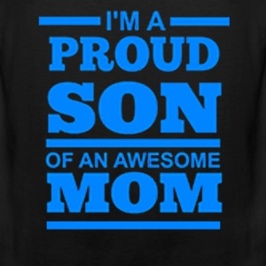 I'M A PROUD SON OF AN AWESOME MOM - Men's Premium Tank