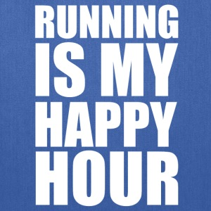 running is my happy hour T-Shirts - Tote Bag