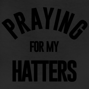 PRAYING FOR MY HATTERS - Leggings