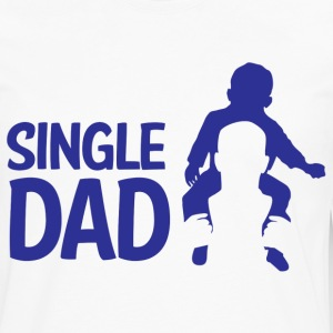 Single Dad - Men's Premium Long Sleeve T-Shirt