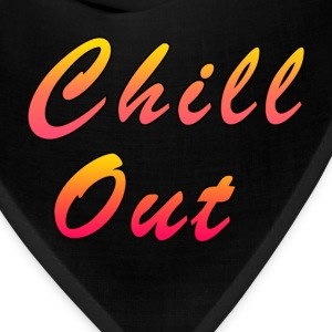 Chill Out T-Shirts - Bandana