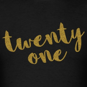 Twenty One / 21 Glitter Birthday Quote Long Sleeve Shirts - Men's T-Shirt