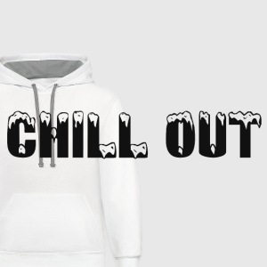 CHILL OUT Other - Contrast Hoodie