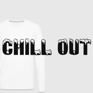 CHILL OUT Other - Men's Premium Long Sleeve T-Shirt
