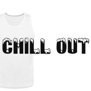 CHILL OUT Other - Men's Premium Tank