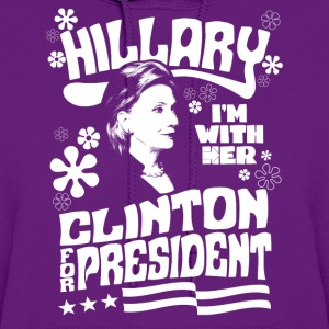 Hillary Clinton I'M WITH HER t shirt - Women's Hoodie
