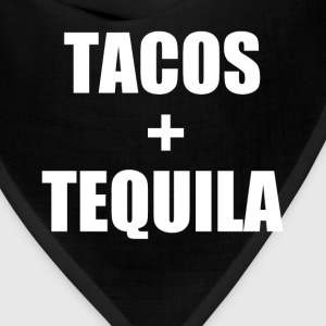 Tacos and Tequila funny saying shirt - Bandana