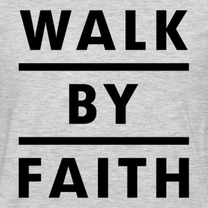 Walk By Faith Religious Christian Women's T-Shirts - Men's Premium Long Sleeve T-Shirt