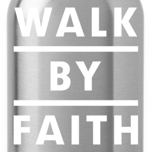 Walk By Faith Religious Christian Women's T-Shirts - Water Bottle
