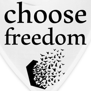choose freedom T-Shirts - Bandana