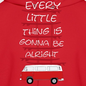 Every Little Thing is Gonna Be Alright - Men's Hoodie