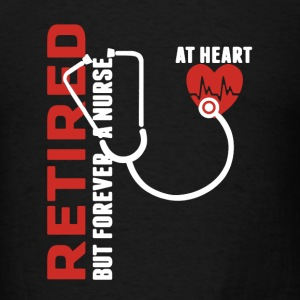 Retired Nurse Shirt - Men's T-Shirt