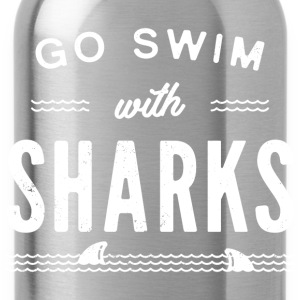 Go swim with sharks - Water Bottle
