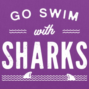 Go swim with sharks - Tote Bag
