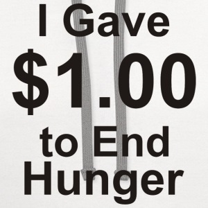 I Gave $1.00 to End Hunger - Contrast Hoodie