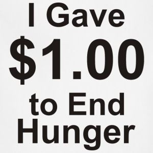 I Gave $1.00 to End Hunger - Adjustable Apron
