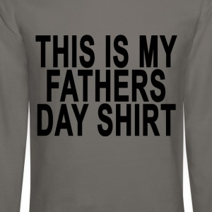 this_is_my_fathers_day_shirt_ - Crewneck Sweatshirt