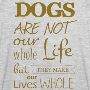 Dogs make our lives whole - Men's Premium Tank