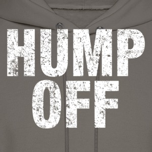 Hump Off T-Shirts - Men's Hoodie