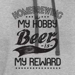 homebrewing is my hobby, beer is my reward - Contrast Hoodie