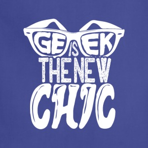geek is the new chic - Adjustable Apron