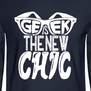 geek is the new chic - Men's Long Sleeve T-Shirt
