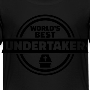 World's best undertaker Kids' Shirts - Toddler Premium T-Shirt