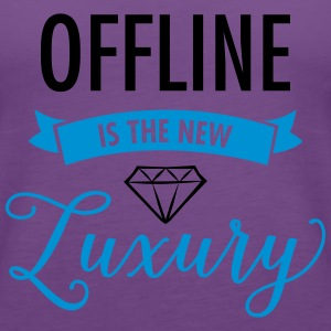 Offline Is The New Luxury Women's T-Shirts - Women's Premium Tank Top