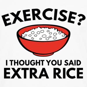 Exercise ? Extra Rice - Men's Premium Long Sleeve T-Shirt