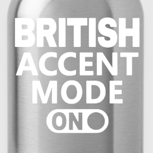British Accent Mode On - Water Bottle