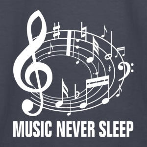Music Never Sleep Hoodies - Kids' Long Sleeve T-Shirt