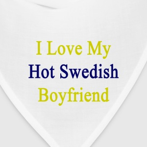 i_love_my_hot_swedish_boyfriend Women's T-Shirts - Bandana