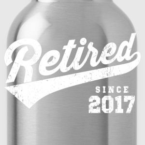 Retired Since 2017 T-Shirts - Water Bottle