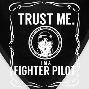Trust me - Fighter pilot Hoodies - Bandana