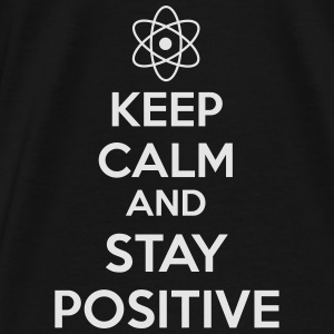Keep Calm Positive Bags & backpacks - Men's Premium T-Shirt