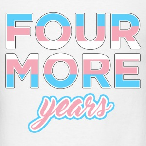 FOUR MORE YEARS Hoodies - Men's T-Shirt
