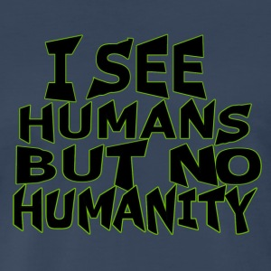 Humanity quote - Men's Premium T-Shirt