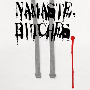Namaste, Bitches. Long Sleeve Shirts - Contrast Hoodie