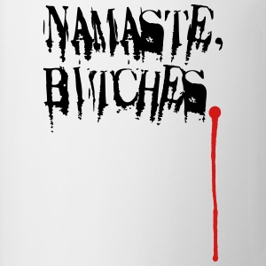 Namaste, Bitches. Long Sleeve Shirts - Coffee/Tea Mug