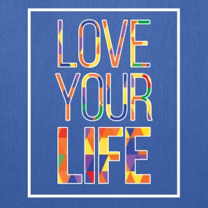 Love Your Life - Tote Bag