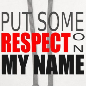 Respect My Name Text T-Shirts - Contrast Hoodie