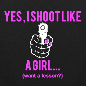 I Shoot Like A Girl - Men's Premium Tank