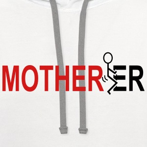 Motherfucker Long Sleeve Shirts - Contrast Hoodie