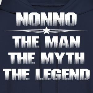NONNO THE MAN THE MYTH THE LEGEND T-Shirts - Men's Hoodie