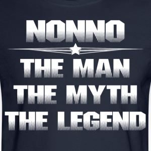 NONNO THE MAN THE MYTH THE LEGEND T-Shirts - Men's Long Sleeve T-Shirt