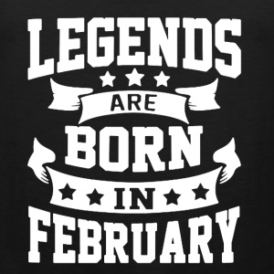 Legends Are Born In February shirt - Men's Premium Tank