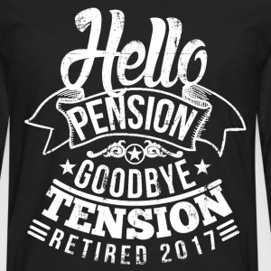 Retirement Pension 2017 T-Shirts - Men's Premium Long Sleeve T-Shirt